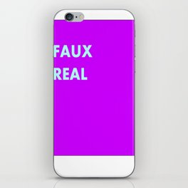 FAUX REAL iPhone Skin