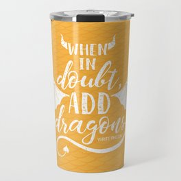 Add Dragons Travel Mug