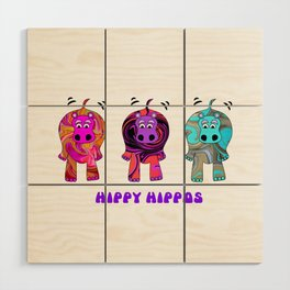 Hippy Hippie Hippos Wood Wall Art