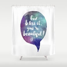 God bless it, you're beautiful! (Valentine Love Note) Shower Curtain