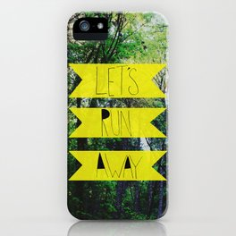 Let's Run Away: Forest Park iPhone Case