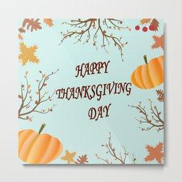 Happy Thanksgiving day postcard Metal Print