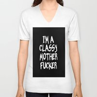 classy V-neck T-shirts featuring Classy by Wanker & Wanker