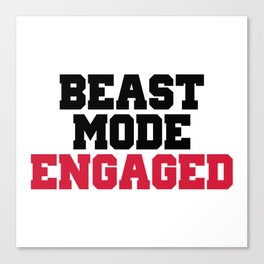 Beast Mode Engaged Gym Quote Canvas Print