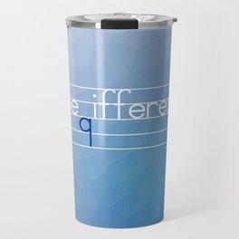 Be Different Typography Design Travel Mug