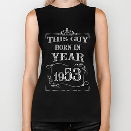 This guy born in year 1953 Biker Tank
