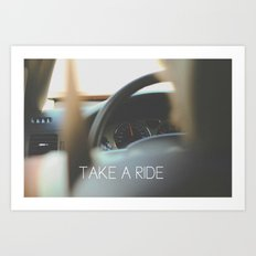 Take A Ride Art Print