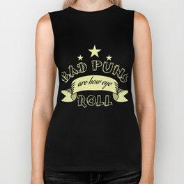"""""""Bad Puns Are How Eye Roll"""" tee design. Plain simple yet uniquely creative tee design.Nice gift too! Biker Tank"""