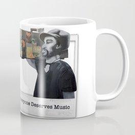 EVERYONE DESERVES MUSIC HIS WAY Coffee Mug