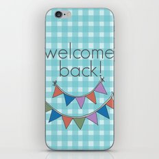 Welcome back! iPhone & iPod Skin