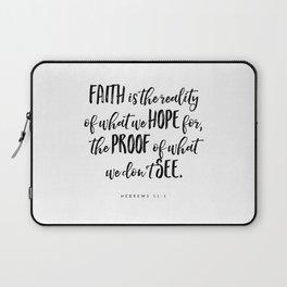 Hebrews 11:1 - Bible Verse Laptop Sleeve