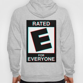 Rated E for Everyone Hoody