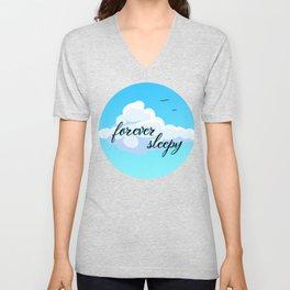 Forever Sleepy Unisex V-Neck