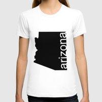arizona T-shirts featuring Arizona by Isabel Moreno-Garcia