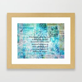 Alice in Wonderland magic quote Framed Art Print