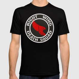 Right Wing Death Squad 5 T-shirt