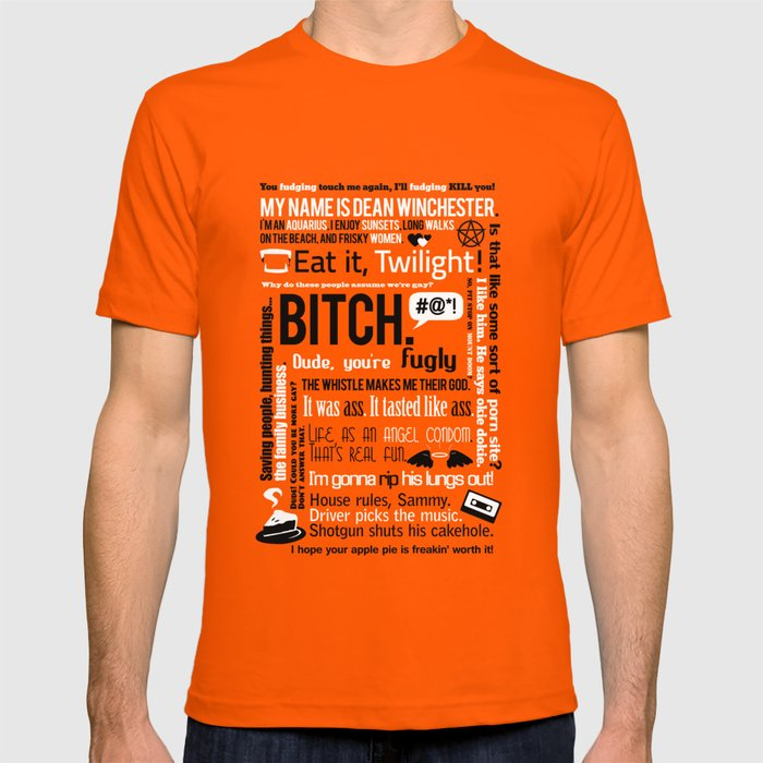 e5443d0c7 Supernatural - Dean Winchester Quotes T-shirt by natabraska | Society6
