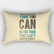 Think you can or can't Rectangular Pillow