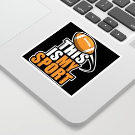 This is my Sport Sticker