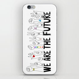 We Are The Future iPhone Skin