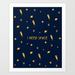 I Need Space (Dark) Pattern w/ Text Art Print