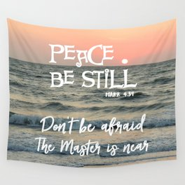 Peace Be Still Verse with Quote Wall Tapestry