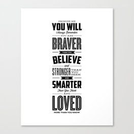 You Are Braver Than You Believe black-white typography poster childrens room nursery wall home decor Canvas Print