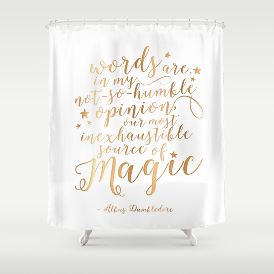 Dumbledore Shower Curtains Society - Shower curtain with words