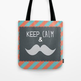keep calm & moustache it Tote Bag