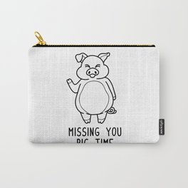 Missing You Pig Time Shirt Funny Pun Wordplay Gift Carry-All Pouch
