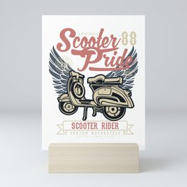 Scooter pride, scooter rider - Awesome scooter rider Gift Mini Art Print