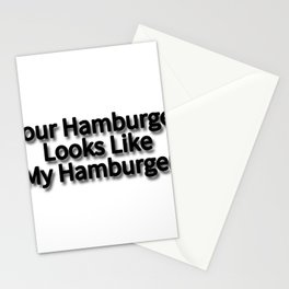 Your Hamburger Looks Like My Hamburger Stationery Cards