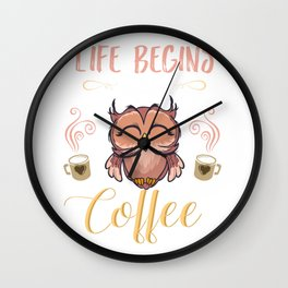 Life Begins After Coffee Caffeine Beverages Beans Brewer Gift Wall Clock