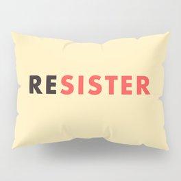 Sister Resister Feminist Art Print Pillow Sham