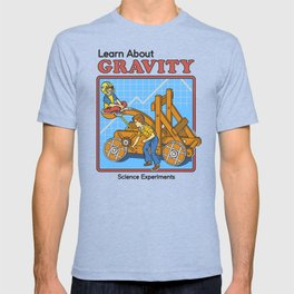 LEARN ABOUT GRAVITY T-shirt