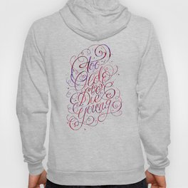 Too Old to Die Young Hoody