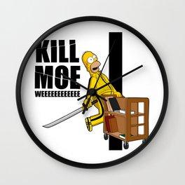 Kill Moe Wall Clock
