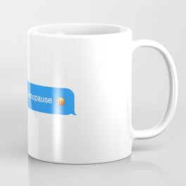 going through Demopause Coffee Mug