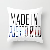 puerto rico Throw Pillows featuring Made In Puerto Rico by VirgoSpice