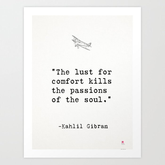 Kahlil Gibran Quote Art Print By Wildpaperzero Society6