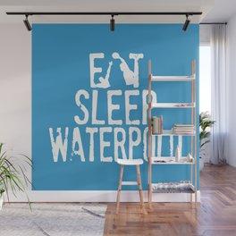 Eat sleep waterpolo Wall Mural