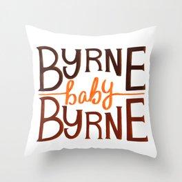 Byrne baby Byrne / Bog Man burning Throw Pillow