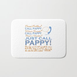 JUST CALL PAPPY! Bath Mat