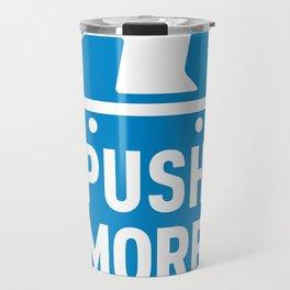 Push More Travel Mug