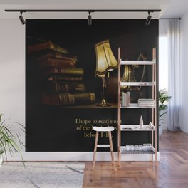 I hope to read most of the books I own before I die. Wall Mural