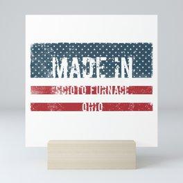 Made in Scioto Furnace, Ohio Mini Art Print