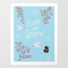 'Ease and Grace' Art Print