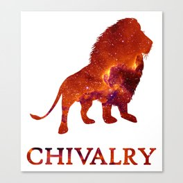 CHIVALRY Canvas Print