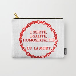 Liberte, egalite, homosexualite ou la mort / Red text Carry-All Pouch