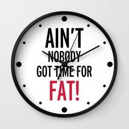 Time For Fat Funny Gym Quote Wall Clock